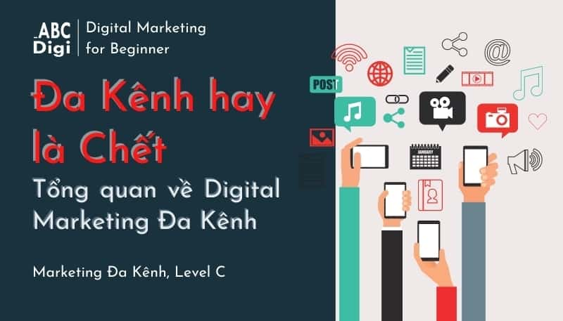 digital marketing đa kênh