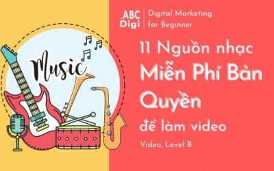 11 Nguồn Nhạc Miễn Phí Bản Quyền Để Làm Video