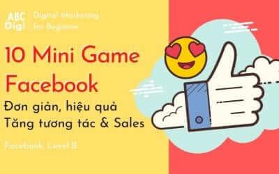 10 Mini Game Facebook Đơn Giản & Tương Tác Cao