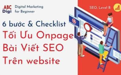 6 bước & checklist Tối ưu On-page Bài Viết SEO khi post lên website