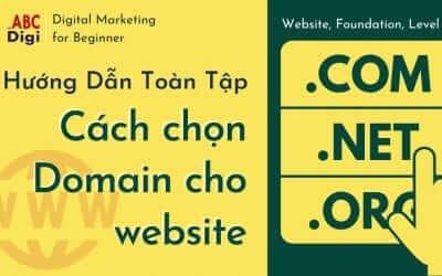 Domain là gì? Hướng dẫn toàn tập cách chọn Tên Miền Website