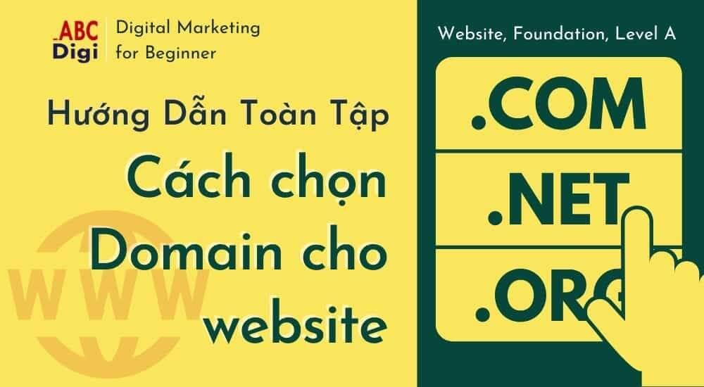 domain là gì, cách chọn tên miền cho website